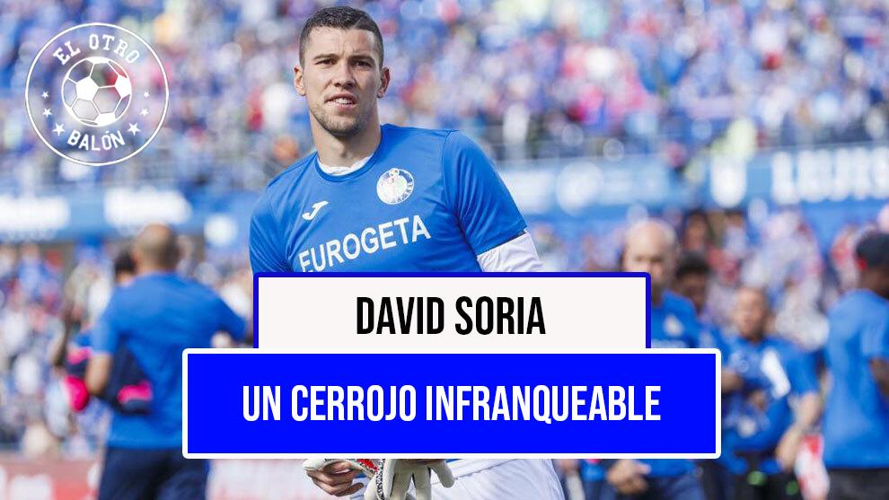 David Soria, un cerrojo infranqueable
