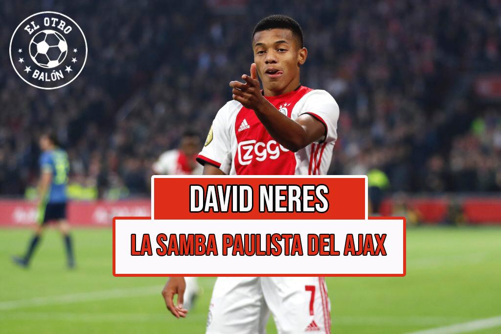 David Neres, la samba paulista del Ajax