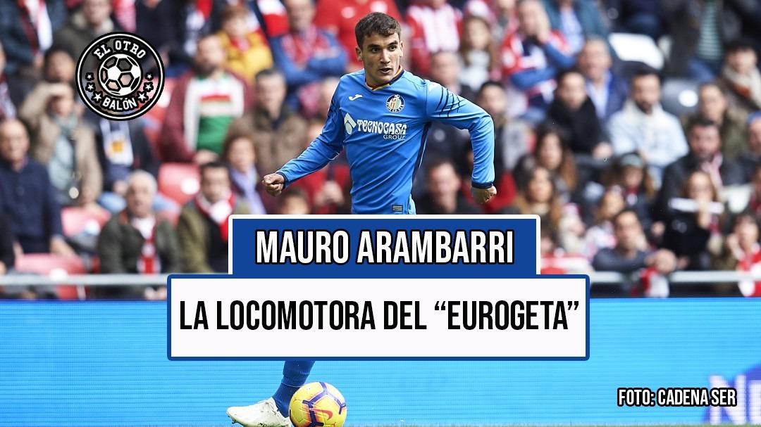 Mauro Arambarri, la locomotora de este 'EuroGeta'