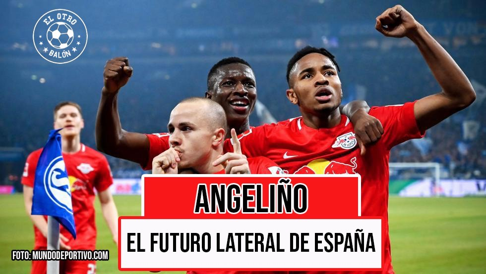 Angeliño, el futuro lateral de España