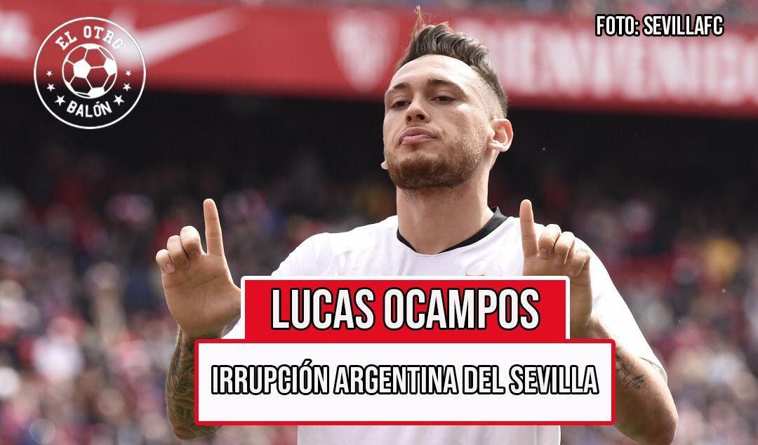 Lucas Ocampos, la irrupción argentina del Sevilla