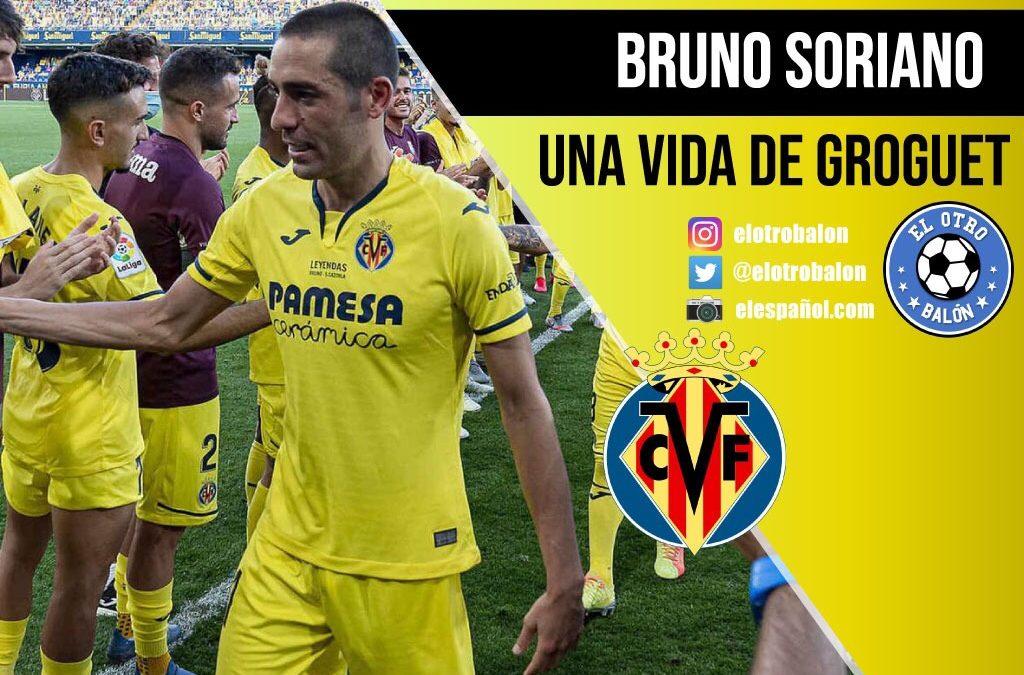 Bruno Soriano, una vida de groguet