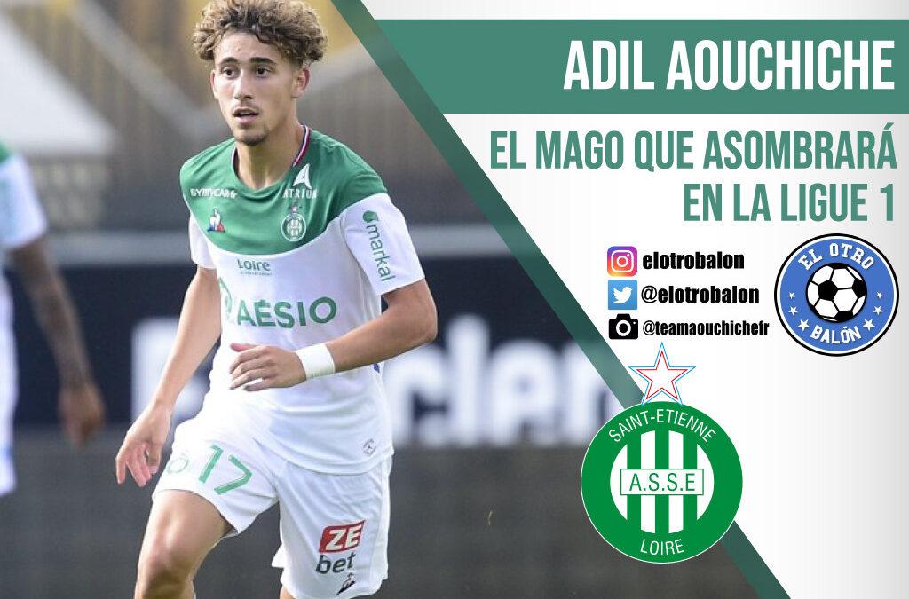 Adil Aouchiche, el mago que asombrará en la Ligue 1
