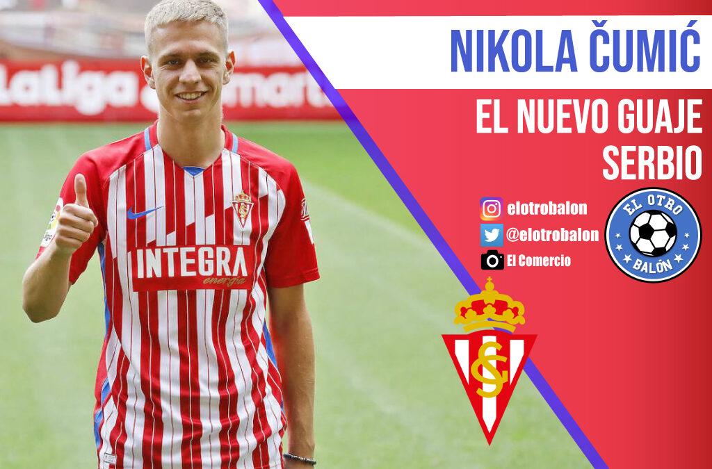 Nikola Cumic, el nuevo guaje serbio
