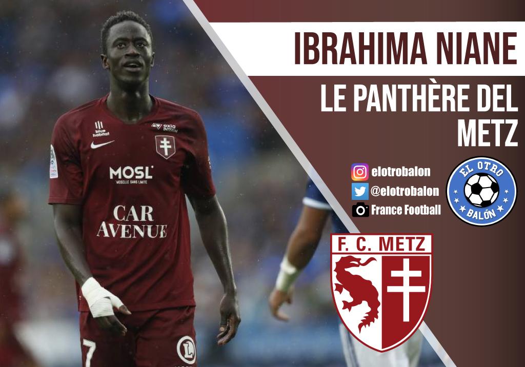 Ibrahima Niane, «le panthère» del Metz