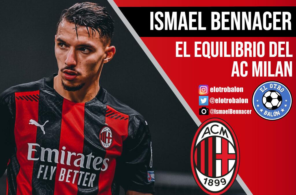 Ismael Bennacer, el equilibrio del AC Milan