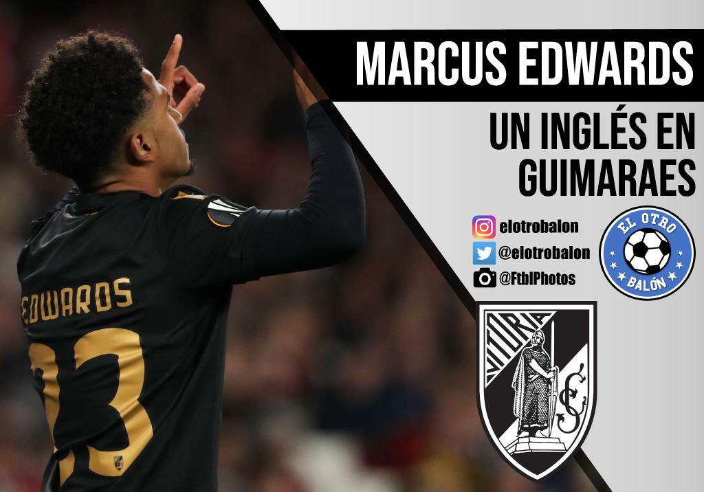 Marcus Edwards, un inglés en Guimaraes