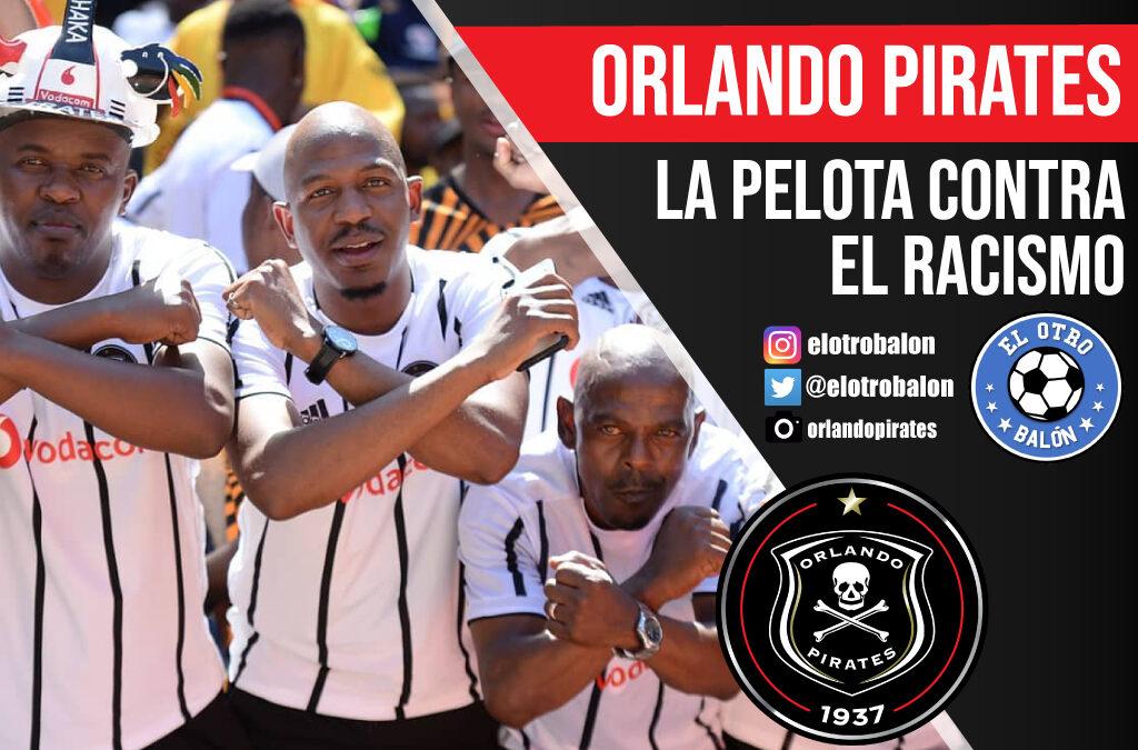 Orlando Pirates, la pelota contra el racismo