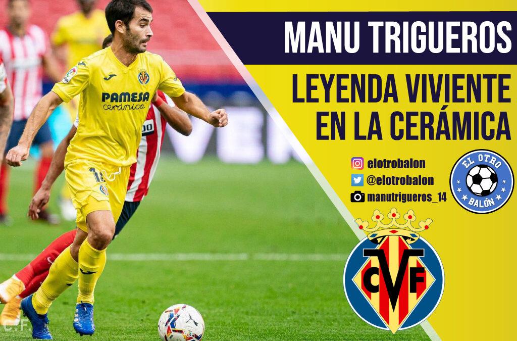 Manu Trigueros, leyenda viviente en la Cerámica