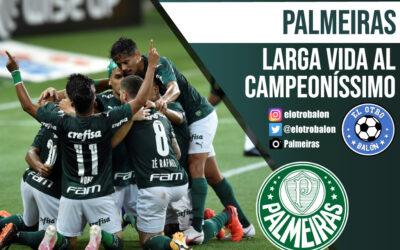 Palmeiras, larga vida al Campeoníssimo
