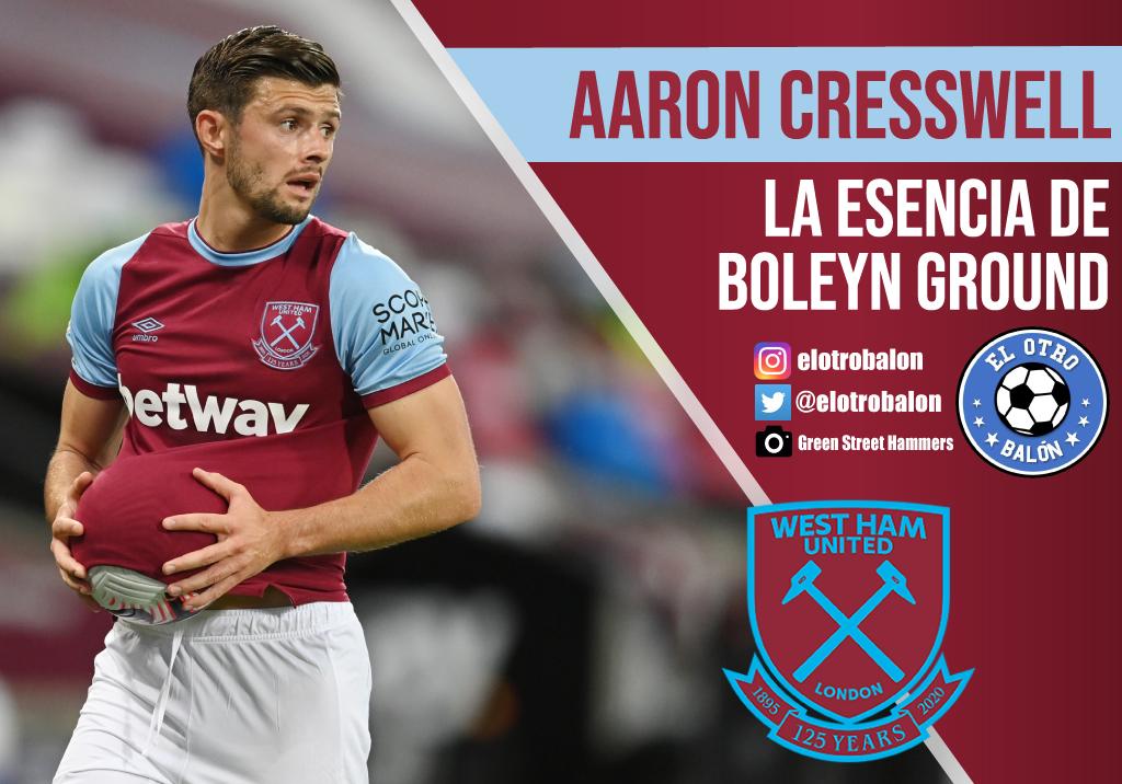 Aaron Cresswell, la esencia de Boleyn Ground