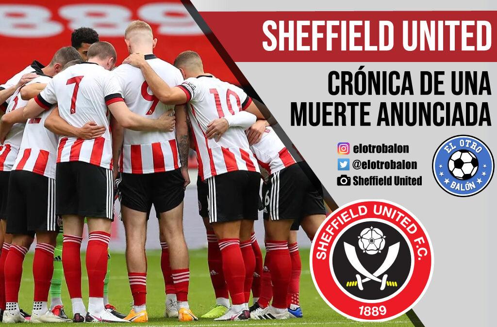 Sheffield United, crónica de una muerte anunciada