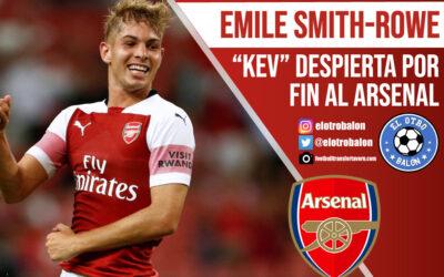 "Emile Smith-Rowe, ""Kev"" despierta por fin al Arsenal"
