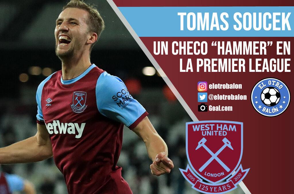 """Tomas Soucek, un checo """"hammer"""" en la Premier League"""