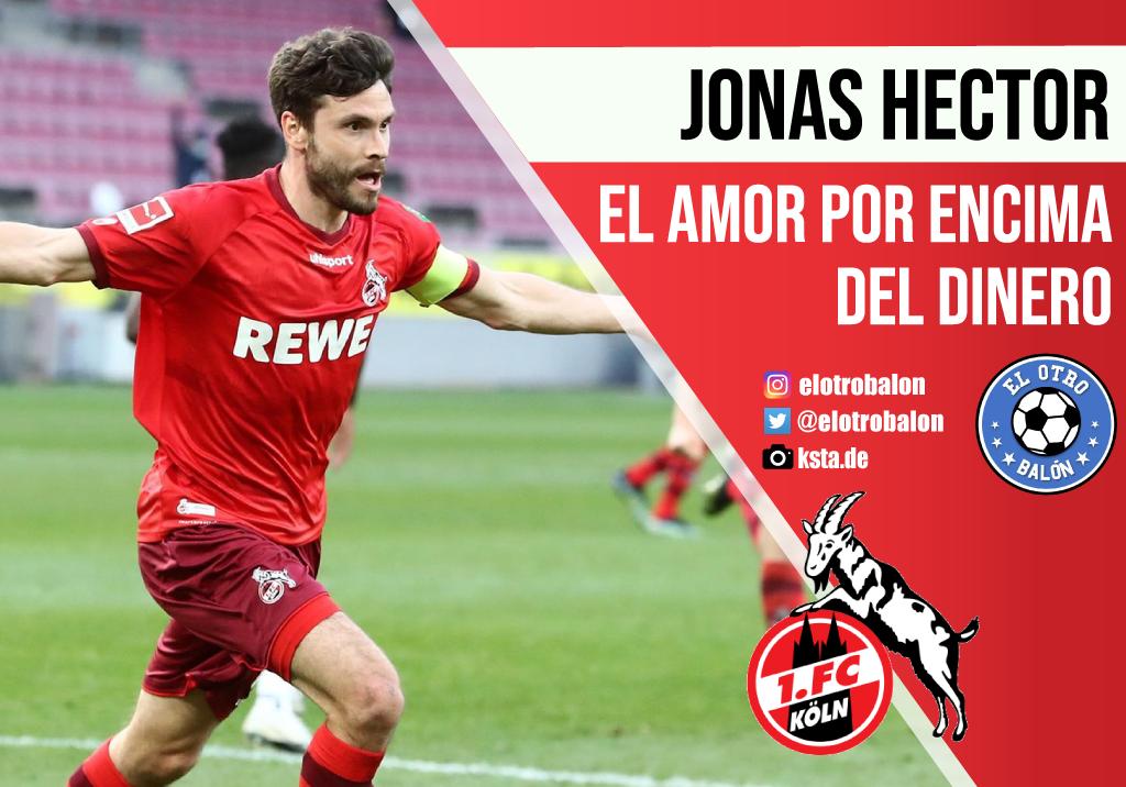 Jonas Hector, el amor por encima del dinero