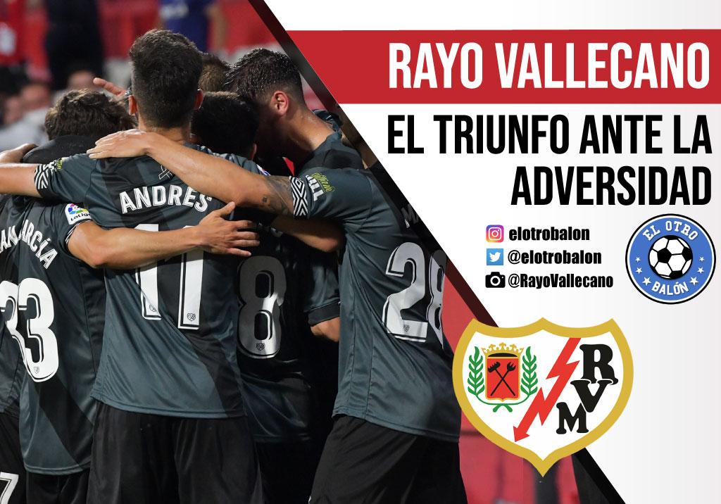 Rayo Vallecano, el triunfo ante la adversidad